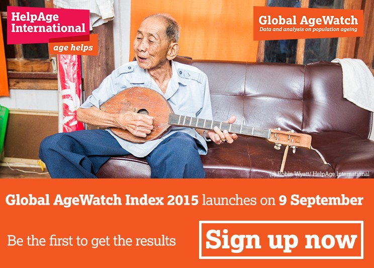 Click to receive a copy of the new 2015 Global AgeWatch Index as soon as it launches on 9 September 2015.