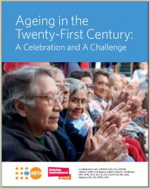 Ageing in the 21st Century: A celebration and a challenge. Report cover.