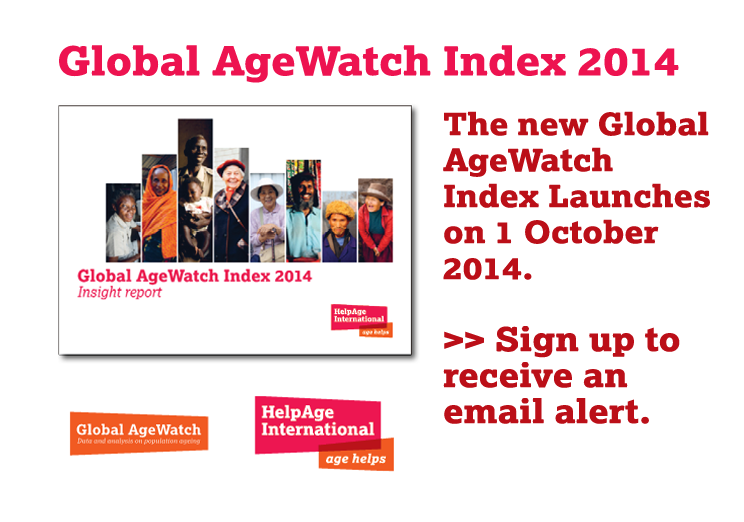 Sign up to receive an email alert when the new Global AgeWatch Index launches on 1 October.
